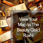"Your Map: The Beauty ""Gold Rush"""